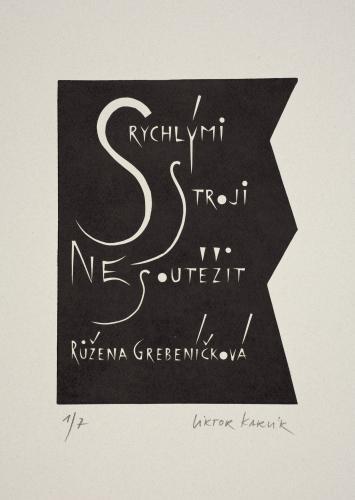 Typografiky Viktora Karlíka | Růžena Grebeníčková, 2007, linoryt