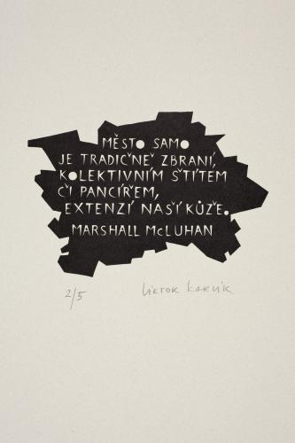 Typografiky Viktora Karlíka | Město – McLuhan, 2004, linoryt