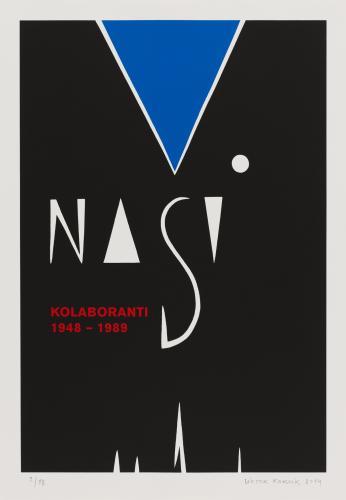 Naši kolaboranti 1948–1989 | Viktor Karlík, Naši kolaboranti (1948–1989), 2014, serigrafie
