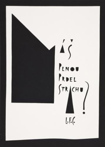 Typografika | Viktor Karlík: L. F. C. – Strach, 2008, serigrafie, 70 x 50