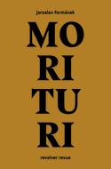 Jaroslav FORMÁNEK — Morituri
