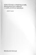 Jakub GUZIUR — Ezra Pound v (postkultuře)