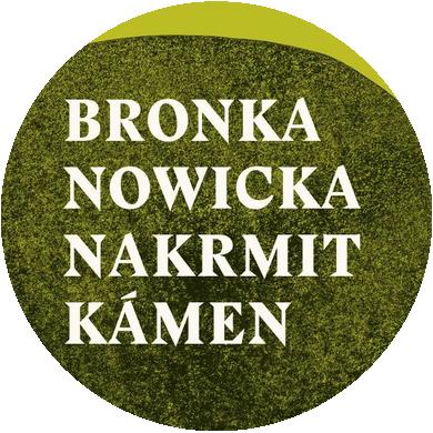 Léto sEdicí RR (Bronka Nowicka – Nakrmit kámen)