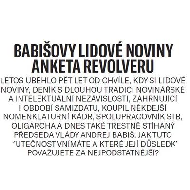 Babišovy Lidové noviny (anketa Revolveru) I.